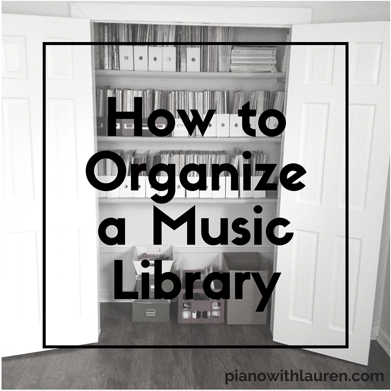 How To Organize A Music Library Piano With Lauren