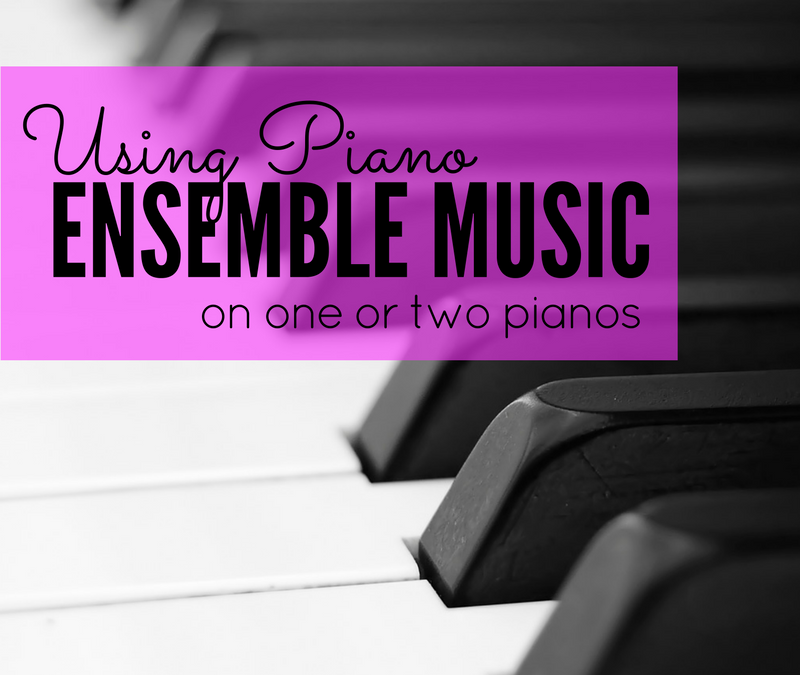 Using the Piano Ensemble Music with One or Two Pianos